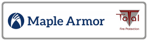 Maple Armor and Total Fire Protection Distributor Partner
